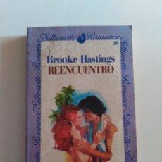 Libros de segunda mano: REENCUENTRO - HASTINGS,BROOKE HASTINGS,BROOKE FORUM.. Lote 51011711