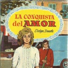 Libros de segunda mano: LA CONQUISTA DEL AMOR. EVELYN DUARTE. EDITORIAL BRUGUERA. BARCELONA. 1961. Lote 51419866