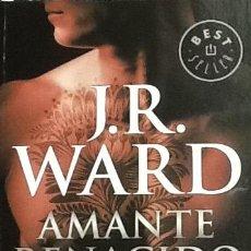 Libros de segunda mano: AMANTE RENACIDO. J. R. WARD. Lote 51474163