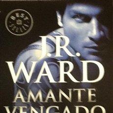Libros de segunda mano: AMANTE VENGADO. J. R. WARD. Lote 97568456
