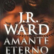 Libros de segunda mano: AMANTE ETERNO. J. R. WARD. Lote 51526726