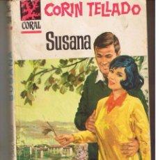 Libros de segunda mano: CORAL. Nº 314. SUSANA. CORÍN TELLADO. BRUGUERA.(C/A43). Lote 52017975