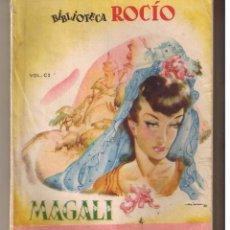 Libros de segunda mano: BIBLIOTECA ROCÍO. Nº 101. LA QUIMERA DE ANITA. MAGALI. EDICIONES BETIS. (ST/30). Lote 52336038