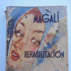 Libros de segunda mano: MAGALI - REHABILITACIÓN - EDICIONES BETIS - JMV. Lote 52344057