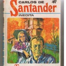 Libros de segunda mano: CARLOS DE SANTANDER. INEDITA. Nº 33. TENGO QUE PASAR SIN TÍ. ROLLAN 1970. (ST/31). Lote 52357421