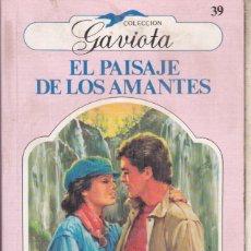 Libros de segunda mano: EL PAISAJE DE LOS AMANTES ··· A. CASTILLA GASCÓN ··· COLECCION GAVIOTA .. Lote 245169160