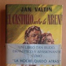Libros de segunda mano: EL CASTILLO SOBRE LA ARENA - JAN VALTIN - 1950. Lote 52691323
