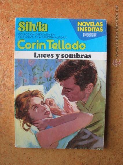 COLECCIÓN CORIN TELLADO. NOVELAS INÉDITAS. SILVIA. LUCES Y SOMBRAS (Libros de Segunda Mano (posteriores a 1936) - Literatura - Narrativa - Novela Romántica)