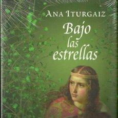Libros de segunda mano: ANA ITURGAIZ RODRÍGUEZ-BAJO LAS ESTRELLAS.CÍRCULO DE LECTORES.2012.NUEVO.. Lote 52781358