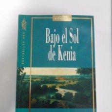 Libros de segunda mano: BAJO EL SOL DE KENIA. BARBARA WOOD. TDK56. Lote 52863876