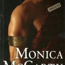 Libros de segunda mano: MONICA MCCARTY-EL RECLUTA.(THE RECLUIT).LA GUARDIA DE LOS HIGHLAND 6.RAMDOM HOUSE MONDARI,CISNE.2014. Lote 53291857