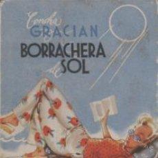Libros de segunda mano: BORRACHERA DE SOL - CONCHA GRACIÁN. Lote 53379548