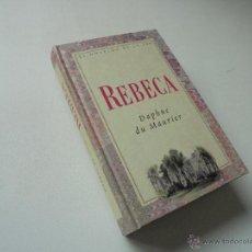 Libros de segunda mano: REBECA DAPHNE - DU MAURÍER-1ª. EDC.SEPTIEMBRE 2004- EL NOVELÓN DE LA SER. Lote 53584997