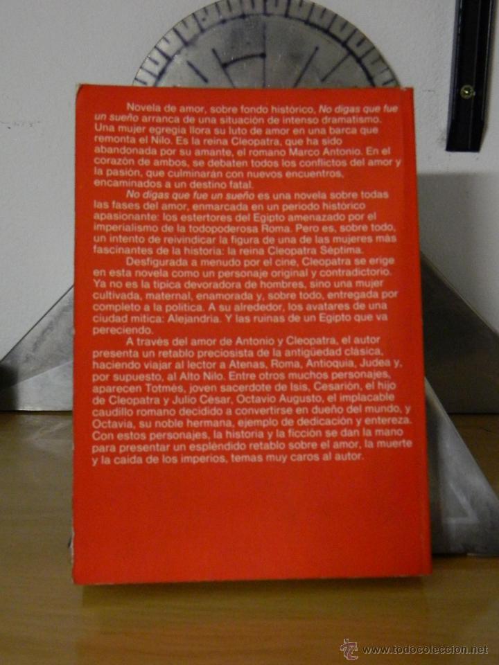 Libros de segunda mano: No digas que fue un sueño - Terenci Moix - 1986 - Foto 2 - 53677164
