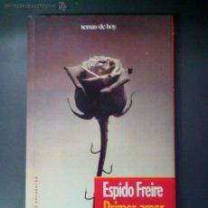Libros de segunda mano: TIEMPO DE ENCUENTRO, PRIMER AMOR, AUTORA. ESPIDO FREIRE, EDICIONES TEMAS DE HOY.. Lote 53704854