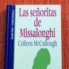 Libros de segunda mano: GRANDES ÉXITOS - GRANDES ESCRITORAS EDIT. SALVAT Nº 60 COLLEEN MCCULLOUGH - LAS SEÑORITAS DE MISSALO. Lote 53789384