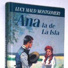 Libros de segunda mano: ANA LA DE LA ISLA POR LUCY MAUD MONTGOMERY DE CÍRCULO DE LECTORES EN BARCELONA 1996. Lote 234301745