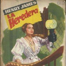 Libros de segunda mano: HENRY JAMES LA HEREDERA COLECCION POPULAR LITERARIA NUM 73 MADRID 1958. JANO . Lote 53818792