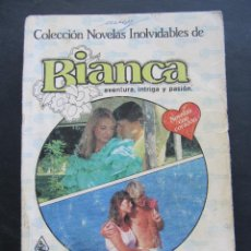 Libros de segunda mano: 2 NOVELAS BIANCA. COLECCION NOVELAS INOLVIDABLES. Lote 54527629