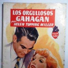 Libros de segunda mano: LOS ORGULLOSOS GAHAGAN. HELEN TOPPING. COLECCION VIOLETA NUM 67. Lote 54657655