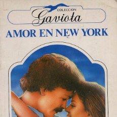 Libros de segunda mano: AMOR EN NUEVA YORK - COLECCION GAVIOTA. Lote 54716625