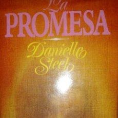 Libros de segunda mano: LA PROMESA - DANIELLE STEEL. Lote 54725566