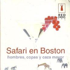 Libros de segunda mano: SARAH MLYNOWSKI-SAFARI EN BOSTON.HOMBRES,COPAS Y CAZA Y CAZA.RED DRESS INK.. Lote 54740646