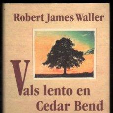 Second hand books - VALS LENTO EN CEDAR BEND - ROBERT JAMES WALLER * - 54779631