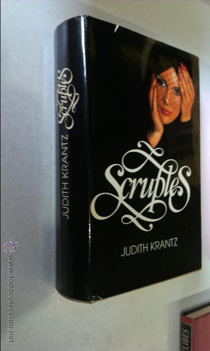 SCRUPLES / JUDITH KRANTZ / CÍRCULO DE LECTORES (Libros de Segunda Mano (posteriores a 1936) - Literatura - Narrativa - Novela Romántica)