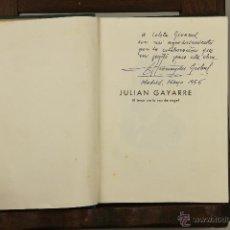Libros de segunda mano: 6943 - JULIAN GAYARRE. AUTÓGRAFO. F. HERNANDEZ GIRBAL. EDI. LIRA. 1955.. Lote 51979087
