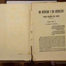 Libros de segunda mano: 6848 - UN SERVILON Y UN LIBERALITO. FERNAN CABALLERO. TIP. DE LA VANGUARDIA. 1902.. Lote 50588772