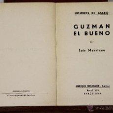 Libros de segunda mano: LP-136 - HOMBRES DE ACERO. 3 EJEM.(VER DESCRIP). L. MANRIQUE. EDIT. E. MESEGUER. 1943.. Lote 50148900