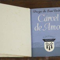 Libros de segunda mano: 6431- CARCEL DE AMOR. DIEGO DE SAN PEDRO. EDIT. ARMIÑO. 1941.. Lote 49646835
