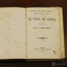 Libros de segunda mano: 7265 - EL CURA DE ALDEA. E. PEREZ ESCRICH. IMP. MANINI HERMANOS. 1861.. Lote 54892496