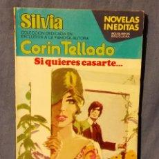 Libros de segunda mano: SI QUIERES CASARTE - 1979 CORIN TELLADO - SERIE SILVIA - ED. BRUGUERA - ISBN 8402039774. Lote 241483110