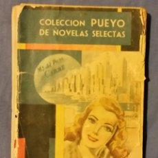 Libros de segunda mano: CAPRICHOS DE MILLONARIA DE Mª DEL PILAR CARRÉ - 1950 - COLECCIÓN PUEYO - Nº 339. Lote 55001304