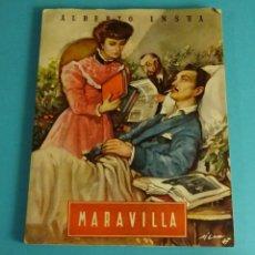 Libros de segunda mano: MARAVILLA. ALBERTO INSUA. CUBIERTA DE R. RIERA ROJAS. Lote 56016577