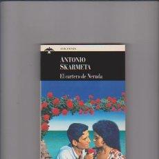 Libros de segunda mano: EL CARTERO DE NERUDA - ANTONIO SKARMETA - PLAZA & JANES 1996. Lote 56083611