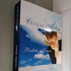 Libros de segunda mano: POSTDATA: TE AMO. CECILIA AHERN. VERGARA . Lote 56121966
