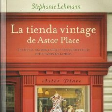 Libros de segunda mano: STEPHANIE LEHMAN-LA TIENDA VINTAGE DE ASTOR PLACE.MAEVA.2015.. Lote 56317161