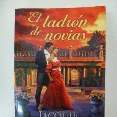 Libros de segunda mano: EL LADRÓN DE NOVIAS. JACQUIE DALESSANDRO.. Lote 56567165