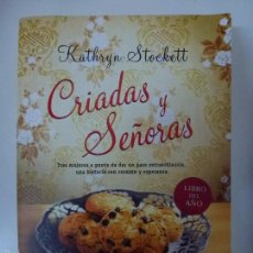 Livres d'occasion: CRIADAS Y SEÑORAS. KATHRYN STOCKETT. Lote 56586440