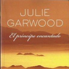 Libros de segunda mano: JULIE GARWOOD- EL PRÍNCIPE ENCANTADO.ZETA ROMÁNTICA,42.2009.. Lote 56676359
