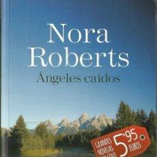 Libros de segunda mano: NORA ROBERTS-ÁNGELES CAIDOS.DEBOLSILLO.BESTSELLER.PENGUIN RANDOM HOUSE GRUPO EDITORIAL.2015.. Lote 56692858