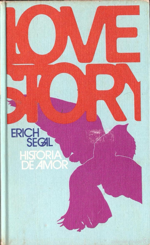 NOVELA LOVE STORY (HISTORIA DE AMOR) - ERICH SEGAL; CIRCULO DE LECTORES, TAPAS DURAS (Libros de Segunda Mano (posteriores a 1936) - Literatura - Narrativa - Novela Romántica)