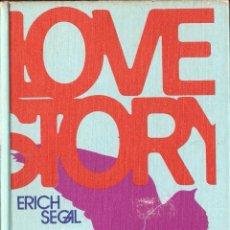 Libros de segunda mano: NOVELA LOVE STORY (HISTORIA DE AMOR) - ERICH SEGAL; CIRCULO DE LECTORES, TAPAS DURAS. Lote 56705463