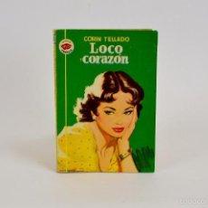 Libros de segunda mano: LOCO CORAZÓN, CORIN TELLADO - COLECCIÓN AMAPOLA - NOVELA ROMÁNTICA. Lote 56834329