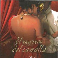 Libros de segunda mano: JO BEVERLEY-EL REGRESO DEL CANALLA.TITANIA.2010.. Lote 56851362