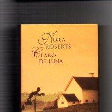 Libros de segunda mano - NORA ROBERTS - CLARO DE LUNA - CIRCULO LECTORES 2002 - 56898245