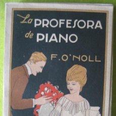 Libros de segunda mano: LA PROFESORA DE PIANO_ F.O.NOLL. Lote 56957968